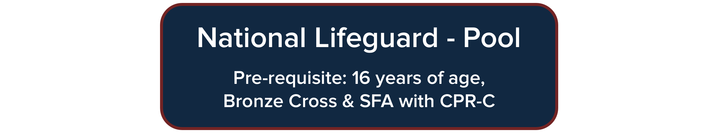 National Lifeguard Course - pre-requisite 16 years of age, Bronze Cross & SFA with CPR-C