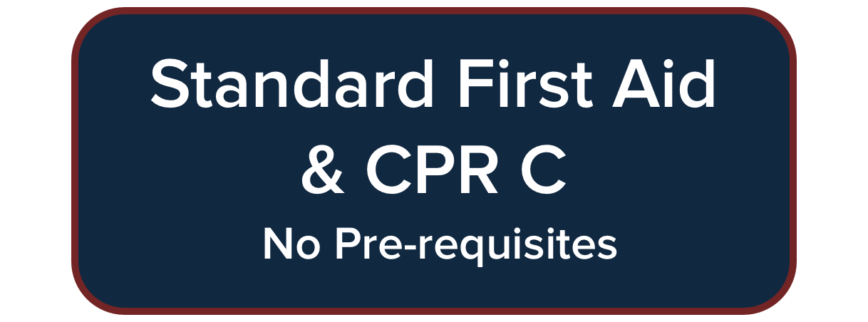 Standard First Aid & CPR-C Course